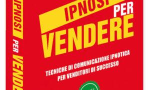 Charlie Fantechi - Ipnosi per vendere