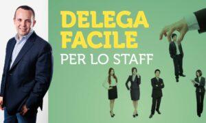 Delega Facile per lo Staff di Piernicola De Maria