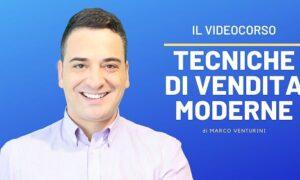 Marco Venturini - Tecniche di Vendita Moderne