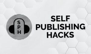 Self Publishing Hacks di Tyie